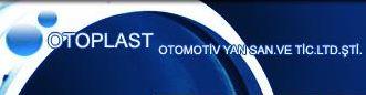 Otoplast Otomotiv Yan Sanayi ve Ticaret Ltd. Sti.